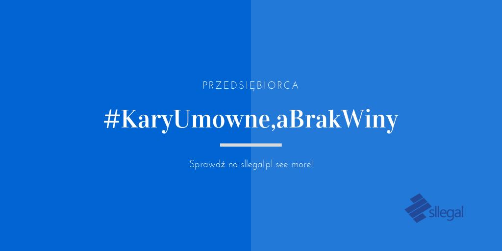 #KaryUmowne,aBrakWiny